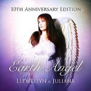 Earth Angel 10th Anniversary Edition - Llewellyn and Juliana